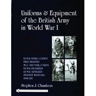 Uniforms & Equipment of the British Army in World War I: A Study in Period Photographs (BOK)