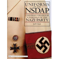 Uniforms of the NSDAP: Uniforms - Headgear - Insignia of the Nazi Party (BOK)