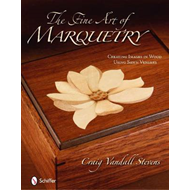 The Fine Art of Marquetry: Creating Images in Wood Using Sawn Veneers (BOK)