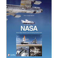 NASA: Space Flight Research and Pioneering Developments (BOK)
