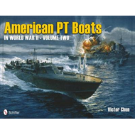 American PT Boats in World War II Volume Two (BOK)