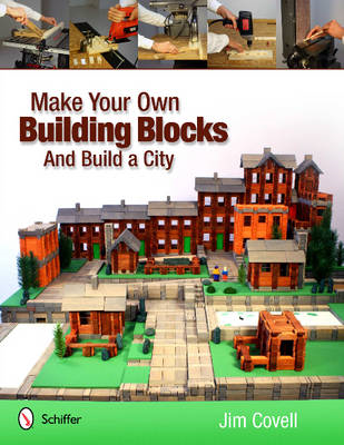 Make Your Own Building Blocks and Build a City (BOK)