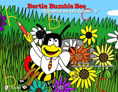 Bertie Bumble Bee: Troubled by the Letter B (BOK)
