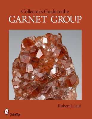 Collectors Guide to the Garnet Group (BOK)