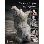 Carving a Coyote in Soapstone (BOK)