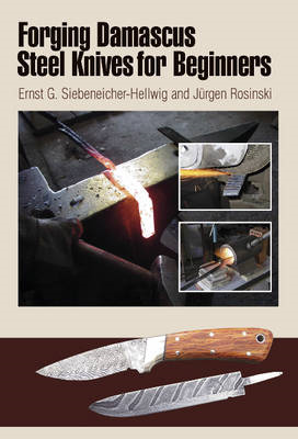 Forging Damascus Steel Knives for Beginners (BOK)