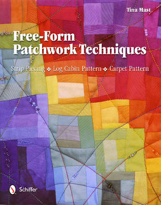 Free-Form Patchwork Techniques (BOK)
