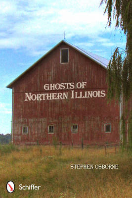 Ghosts of Northern Illinois (BOK)