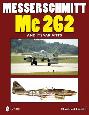 Messerschmitt Me 262 and Its Variants (BOK)