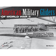 American Military Gliders of World War II (BOK)