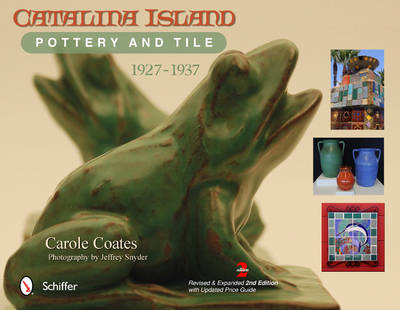 Catalina Island Pottery and Tile (BOK)