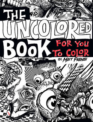 Uncolored Book for You to Color (BOK)