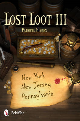 Lost Loot III: New York, New Jersey, and Pennsylvania (BOK)