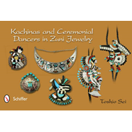 Kachinas and Ceremonial Dancers in Zuni Jewelry (BOK)