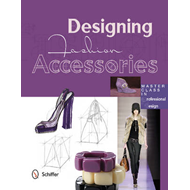 Designing Fashion Accessories (BOK)