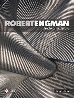 Robert Engman: Structural Sculpture (BOK)