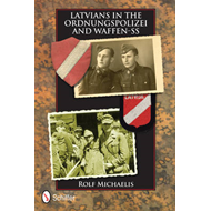 Latvians in the Ordnungspolizei and Waffen-SS (BOK)