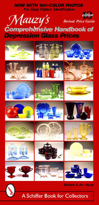 Mauzy's Comprehensive Handbook of Depression Glass Prices (BOK)