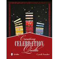 Creating Celebration Quilts (BOK)