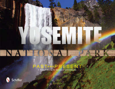 Yosemite National Park: Past and Present (BOK)