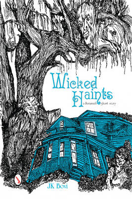 Wicked Haints (BOK)