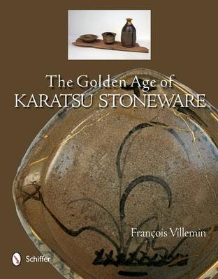 Golden Age of Karatsu Stoneware (BOK)