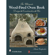 Ultimate Wood-Fired Oven Book (BOK)