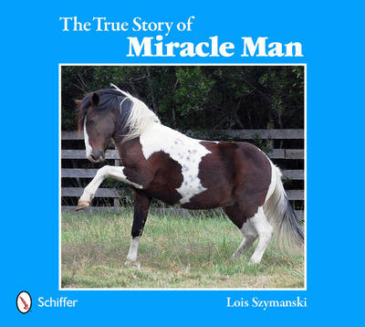 True Story of Miracle Man (BOK)