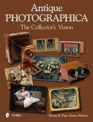 Antique Photographica: the Collector's Vision (BOK)