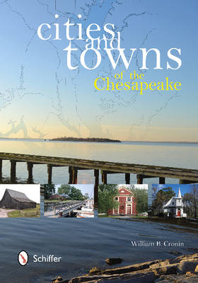 Cities & Towns of the Chesapeake (BOK)