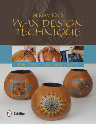 Miriam Joy's Wax Design Techniques (BOK)