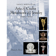 Hand Wrought Arts & Crafts Metalwork and Jewelry (BOK)