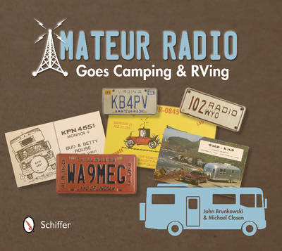 Amateur Radio Goes Camping & RVing (BOK)