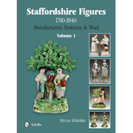 Staffordshire Figures 1780 to 1840: Manufacturers, Pastimes, & Work: Volume 1 (BOK)