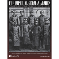 Imperial German Armies in Field Grey Seen Through Period Pho (BOK)