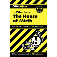 CliffsNotes on Wharton's The House of Mirth (BOK)