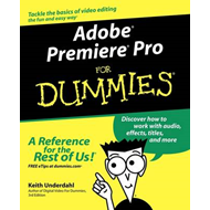 Adobe Premiere Pro For Dummies (BOK)