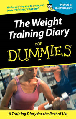 Weight Training Diary for Dummies (BOK)