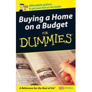 Buying a Home on a Budget For Dummies (BOK)