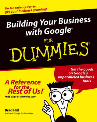 Building Your Business with Google for Dummies (BOK)