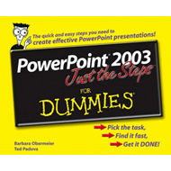 PowerPoint 2003 Just the Steps For Dummies (BOK)