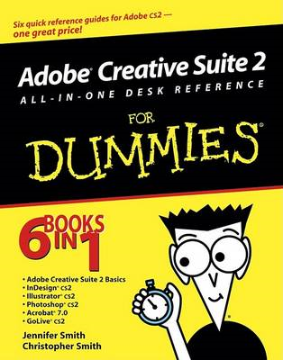 Adobe Creative Suite 2 All-in-One Desk Reference For Dummies (BOK)