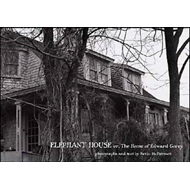 Elephant House: Or, the Home of Edward Gorey (BOK)