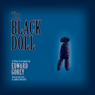 Gorey: The Black Doll (BOK)