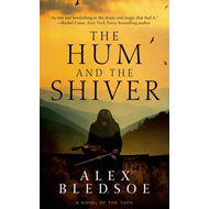 The Hum and the Shiver (BOK)