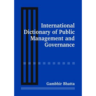 International Dictionary of Public Management and Governance (BOK)
