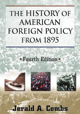 The History of American Foreign Policy from 1895 (BOK)
