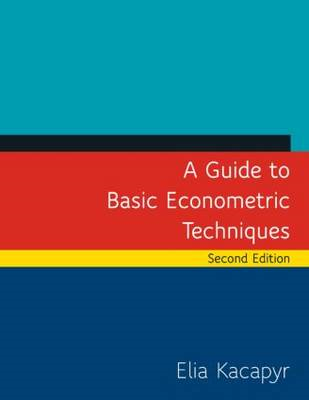 Guide to Basic Econometric Techniques (BOK)