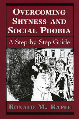 Overcoming Shyness and Social Phobia (BOK)