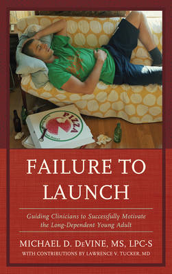 Failure to Launch: Guiding Clinicians to Successfully Motivate the Long-Dependent Young Adult (BOK)